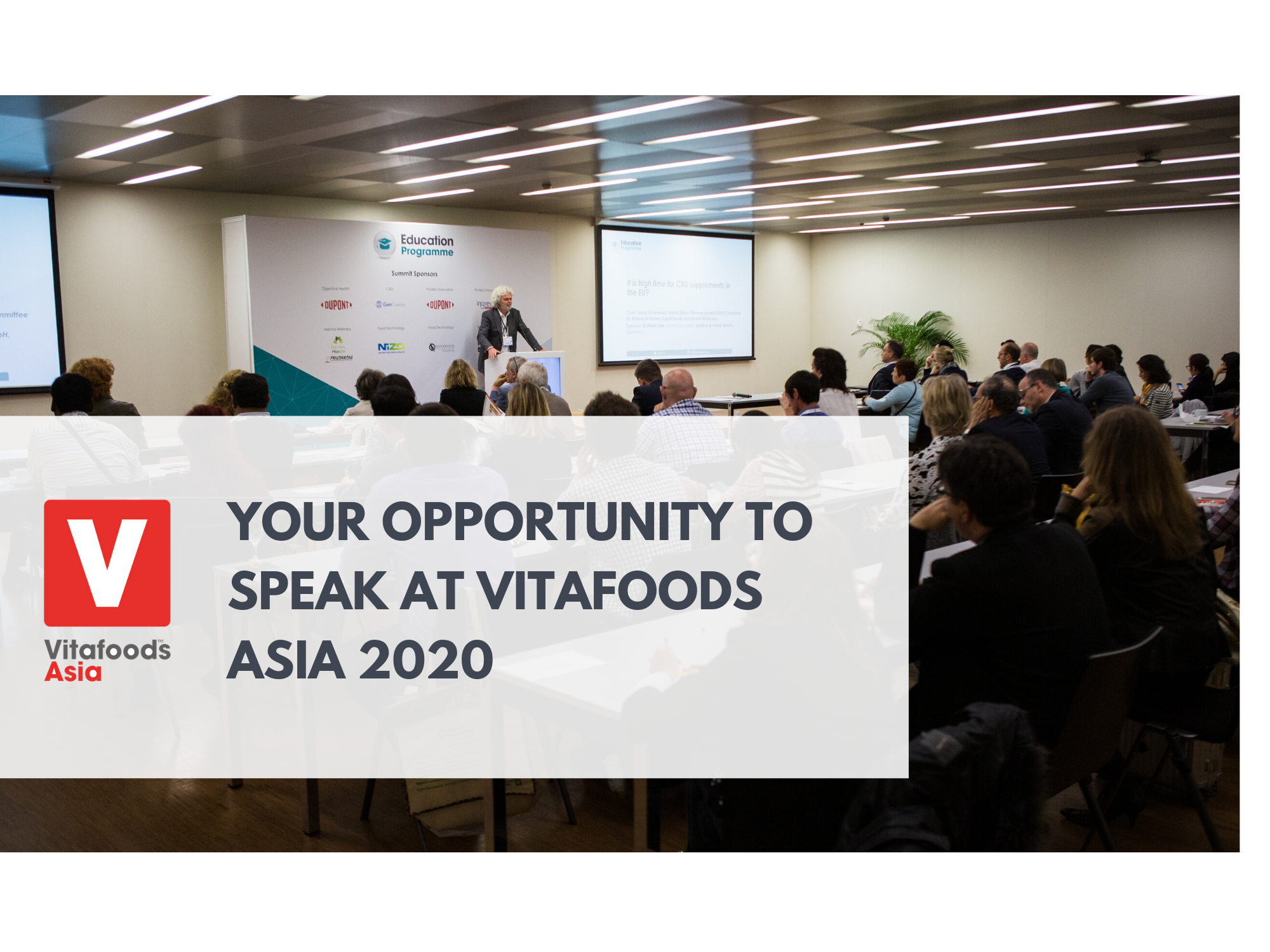 Speak at Vitafoods Asia2020 to reach new targeted audiences and share expertise on the most relevant industry themes. Find out how to apply and become the next industry thought leader.